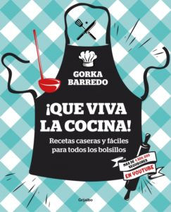 """""""Que viva la cocina"""", de Gorka Barredo"""