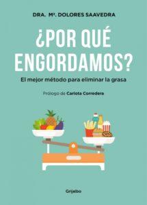 """""""¿Por qué engordamos?"""", de la Dra. Dolores Saavedra"""
