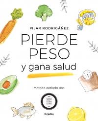 'Pierde peso y gana salud', de Pilar Rodrigáñez